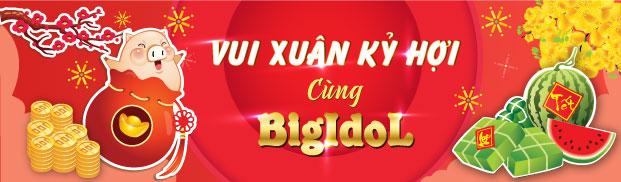 Vui xuân Kỷ Hợi cùng BigIdol